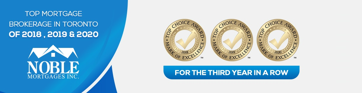 Noble Mortgages Top Choice Award Best Mortgage Brokerage In Toronto 2020